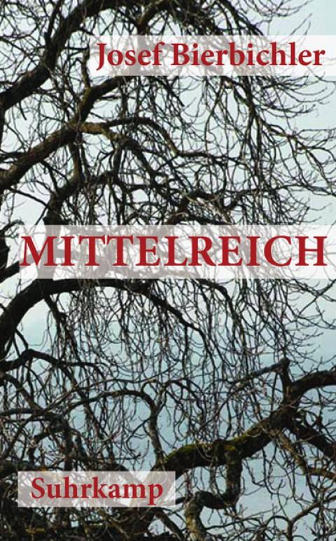 Rezension: Josef Bierbichler – Mittelreich