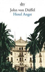 John von Düffel Hotel Angst - Novelle
